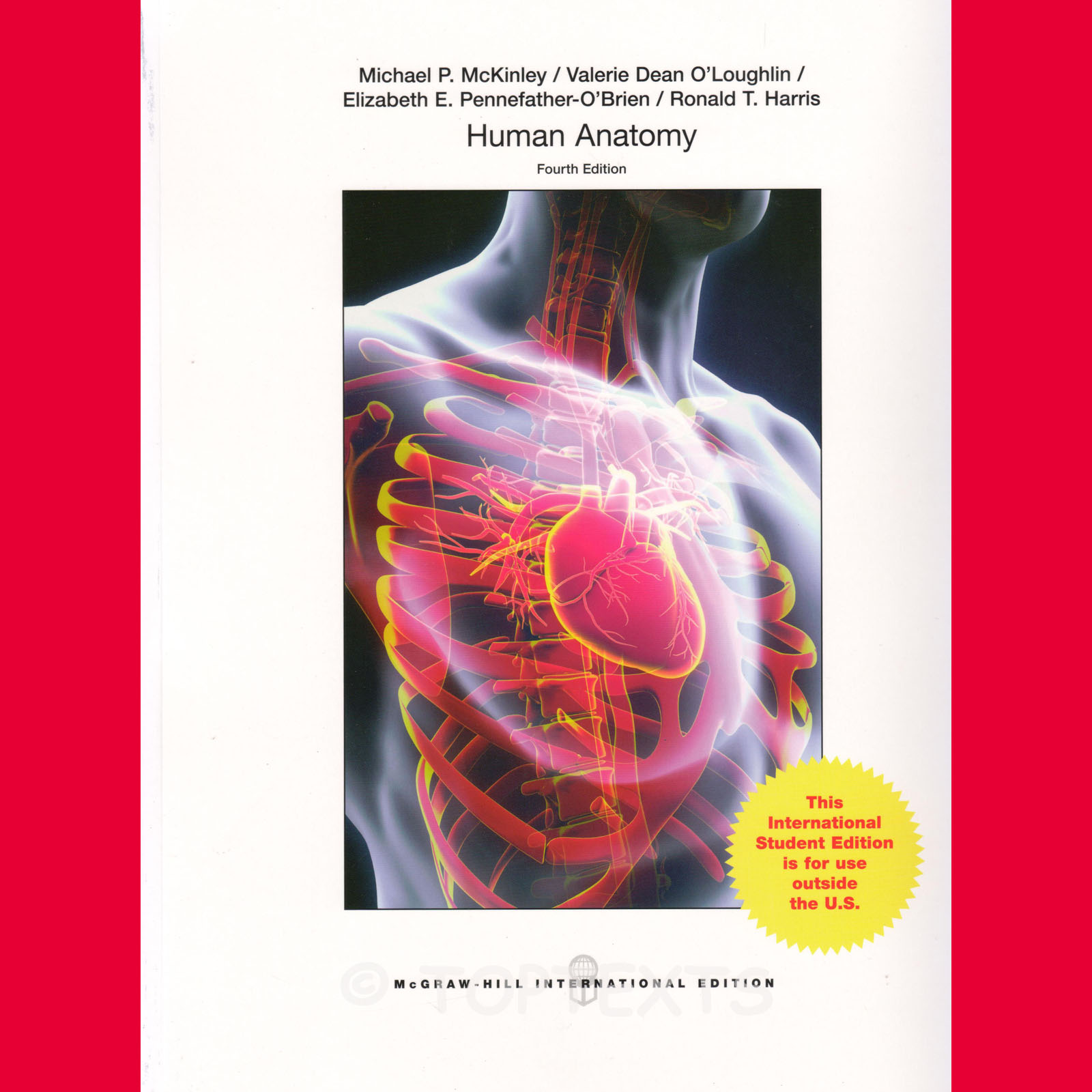 NEW! HUMAN ANATOMY 4TH EDITION, MICHAEL MCKINLEY NO CONNECTING PLUS ...